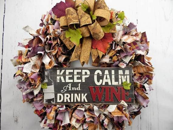 Keep Calm Drink Wine Rag Wreath